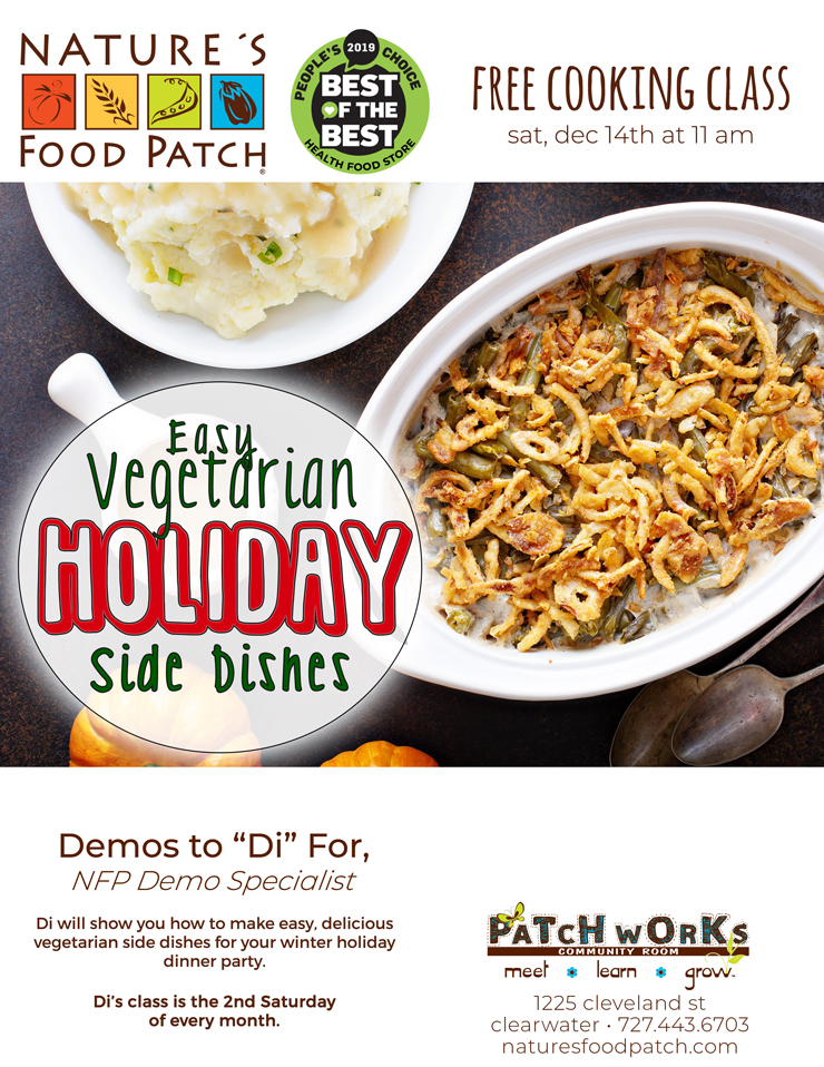 Free Cooking Class: Easy Vegetarian Holiday Side Dishes, Nature's Food Patch - 1225 Cleveland Street - Clearwater