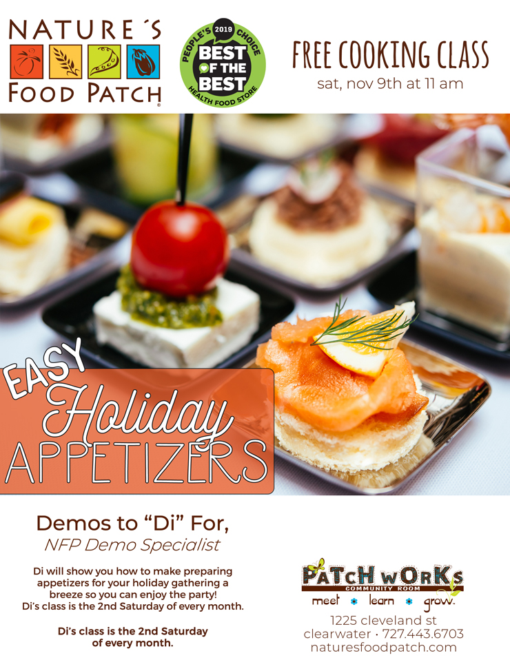 Easy Holiday Appetizers, Nature's Food Patch - 1225 Cleveland Street - Clearwater