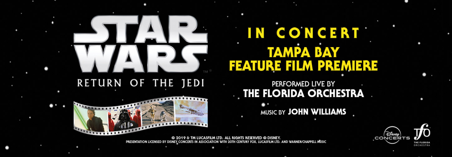Star Wars Episode VI Live, Ruth Eckerd Hall - Clearwater - 1111 McMullen Booth Rd