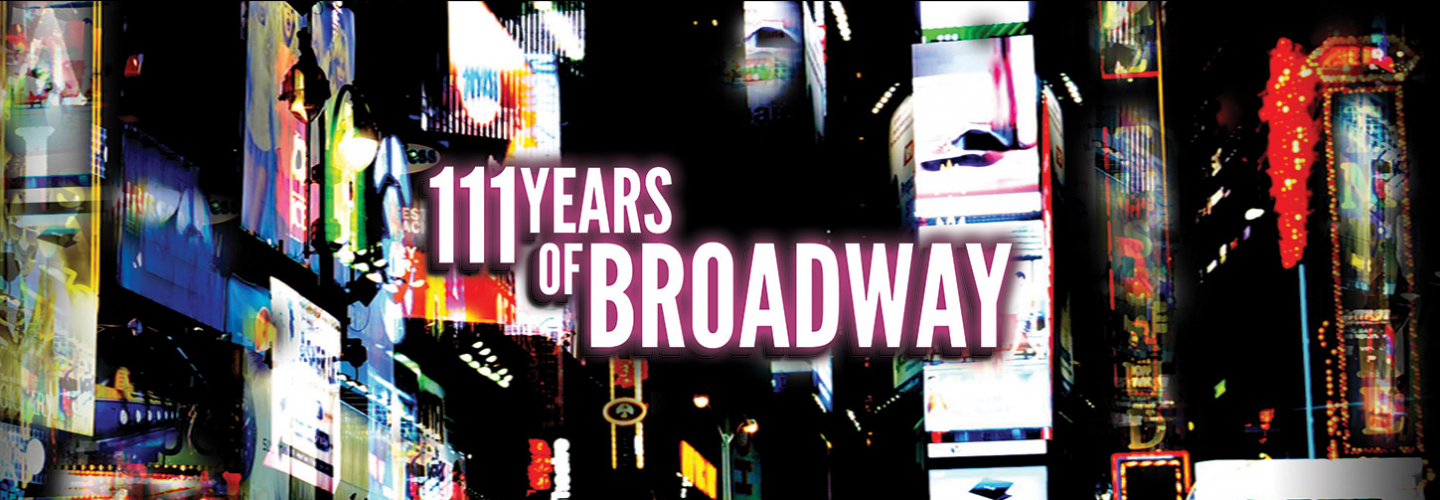 111 Years of Broadway, Ruth Eckerd Hall - Clearwater - 1111 McMullen Booth Rd